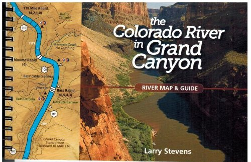 The Colorado River in the Grand Canyon: A River Runner's Map and Guide to Its Natural and Human - Canyon Grand Colorado River