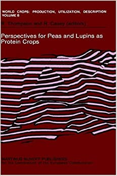 Perspectives For Peas And Lupins As Protein Crops: 008 por Robert Thompson Gratis