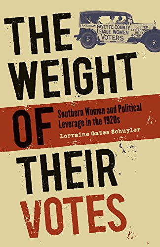 The Weight of Their Votes: Southern Women and Political Leverage in the 1920s