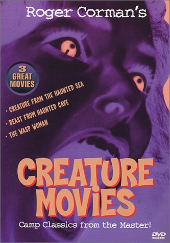 (Classic Creature Movies I - (Roger Corman):  Creature From The Haunted Sea / Beast From Haunted Cave / The Wasp Woman)