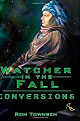 Watcher in the Fall: Conversions (Volume 2) Paperback