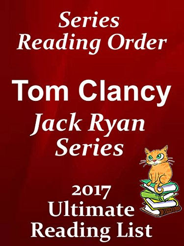 !DJVU! TOM CLANCY / JACK RYAN SERIES READING LIST WITH SUMMARIES AND CHECKLIST FOR YOUR KINDLE: UPDATED IN 2017 - JACK RYAN, JACK RYAN JR, JOHN CLARK (Ultimate Reading List Book 21). history provides checking Javier version FEATURES