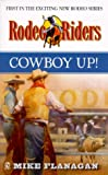 Cowboy Up, Mike Flanagan, 0451198832