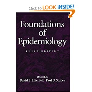 Foundations of Epidemiology (Paper) David E. Lilienfeld and Paul D. Stolley