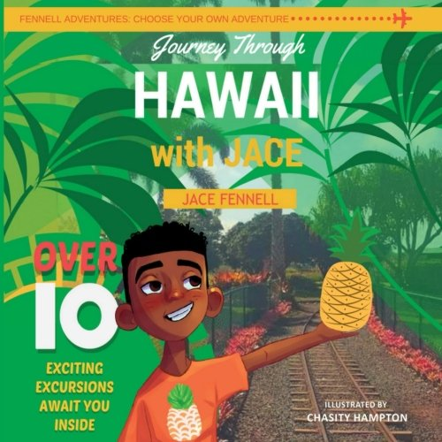 Journey through Hawaii with Jace (A Fennell Adventure)
