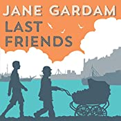 Last Friends | Jane Gardam