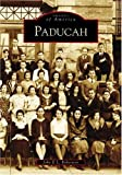 img - for Paducah (KY) (Images of America) book / textbook / text book