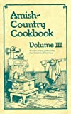 Amish-Country Cookbook, Vol. 3