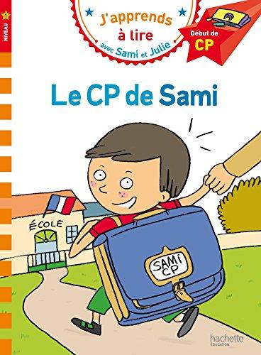 J'apprends a lire avec Sami et Julie - Debut de CP Niveau 1 - Le CP de Sami (French Edition)