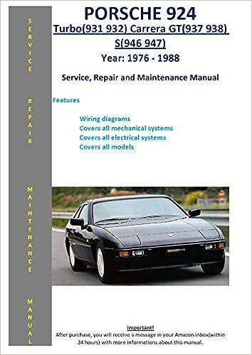 porsche 924 turbo (931 932) carrera gt (937 938) s (946 947) from 1976 -  1988 service repair maintenance manual: softauto manuals: 5826002600452: