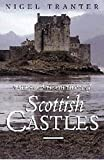 Tales and Traditions of Scottish Castles, Nigel Tranter, 1897784139