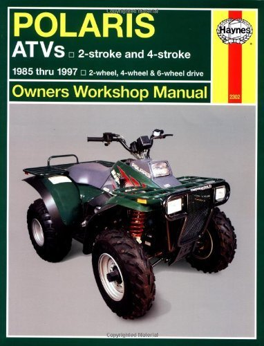 - Polaris 250 to 500 cc ATVs: 2 stroke & 4 stroke 1985 Thru 1997 (Owners' Workshop Manual) 1st (first) by Haynes, Max (1999) Paperback