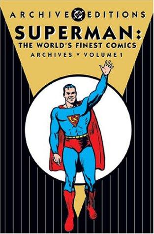 Download Superman: The World's Finest Comics - Archives, Volume 1 (DC Archive Editions) pdf epub