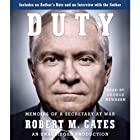 Duty: Memoirs of a Secretary at War Audiobook by Robert M. Gates Narrated by George Newbern, Robert M. Gates