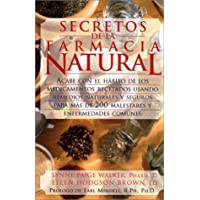 Secretos De LA Farmacia Natural (Spanish and English Edition)