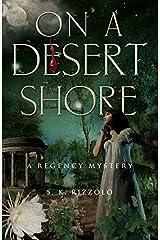 On a Desert Shore (Regency Mysteries) Paperback