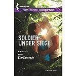 Soldier Under Siege   Elle Kennedy