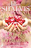 Simply Irresistible by Jill Shalvis front cover
