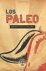 Los Paleo: Mexican Paleo Recipes