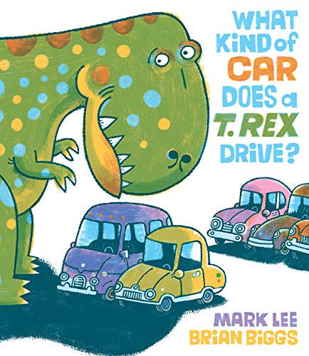 - What Kind of Car Does a T. Rex Drive?