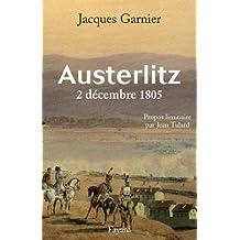 Austerlitz : 2 décembre 1805 (Divers Histoire) (French Edition)