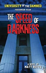 The Speed of Darkness (University of the Damned)