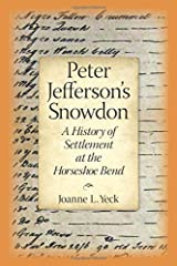 Peter Jefferson's Snowdon: A History of Settlement at the Horseshoe Bend (Occasional publications (Central Virginia Genealogical Association)) Paperback