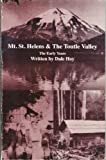 Mt. St. Helens and the Toutle Valley, Dale Hoy, 0963695401