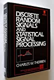 img - for Discrete Random Signals and Statistical Signal Processing (Prentice-Hall Signal Processing Series) by Charles W. Therrien (1992-03-06) book / textbook / text book