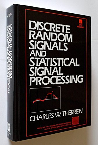 Discrete Random Signals and Statistical Signal Processing/Book and Disk (Prentice-hall Signal Processing Series)