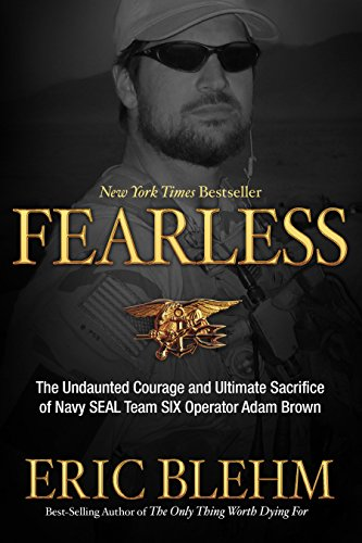 Book Afghan American Great (Fearless: The Undaunted Courage and Ultimate Sacrifice of Navy SEAL Team SIX Operator Adam Brown)