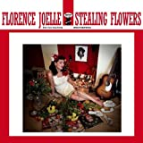 Stealing Flowers by Florence Joelle (2013-05-07)