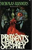 Pray Serpents Prey, Nicholas Randers, 1555472672