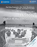 img - for Cambridge IGCSE  History Option B: The 20th Century Coursebook (Cambridge International IGCSE) book / textbook / text book