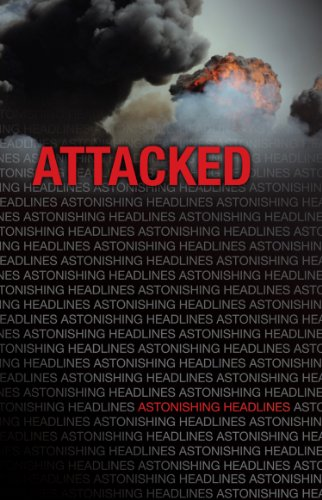 Attacked (Astonishing Headlines)