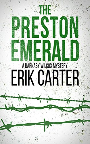 The Preston Emerald (Barnaby Wilcox Wild West Mystery Series Book 2) by [Carter, Erik]
