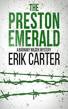 The Preston Emerald (Barnaby Wilcox Wild West Mystery Series Book 2)