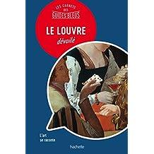 LE LOUVRE : Les carnets des Guides Bleus (French Edition)