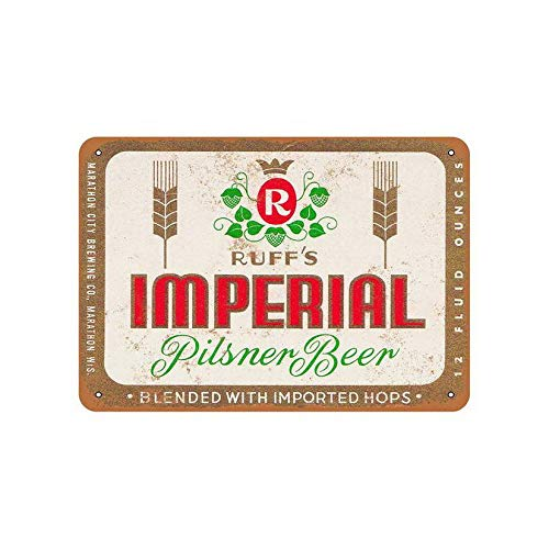 Sign Imperial Neon (Ugtell Funny Metal Sign Ruff's Imperial Pilsner Beer 12X16 Pub Bar Cafe Wall Art Tin Sign Decor)