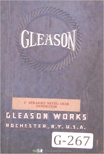 Gleason Operators Instruction 6 In Strt Bevel Gear Generator Manual