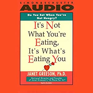 It's Not What You're Eating, It's What's Eating You Audiobook