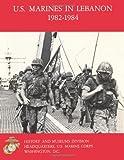 U. S. Marines in Lebanon 1982-1984, Benis M. Frank, 1491024984