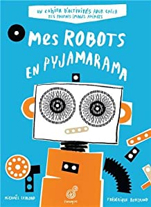 "Afficher ""Mes robots en pyjamarama"""