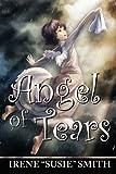 "Angel of Tears, Irene ""Susie"" Smith, 0983308845"