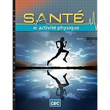 Santé et activité physique : manuel