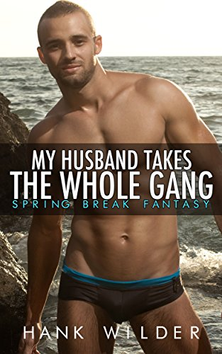 My Husband Takes The Whole Gang: Spring Break -