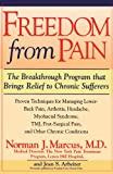 img - for Freedom from Pain: The Breakthrough Method of Pain Relief Based on the New York Pain Treatment Program at Lenox Hill Hospital book / textbook / text book