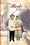 img - for The Red Thread by Eleanor Liu (2011-03-26) book / textbook / text book