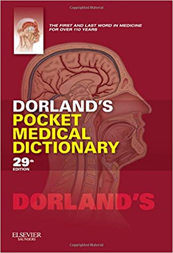 Dorlands Pocket Medical Dictionary 29e Dorlands Medical