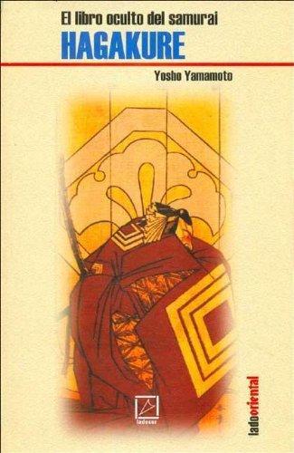 Download Hagakure: El Libro Oculto / the Occult Book (Spanish Edition) ebook